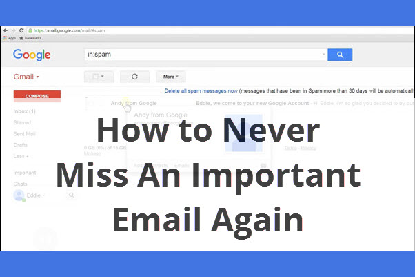 How to Never Miss An Important Email Again