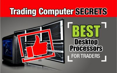 Best Desktop Processors for Trading Computers