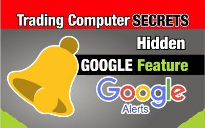 Hidden Google Feature – Google Alerts!