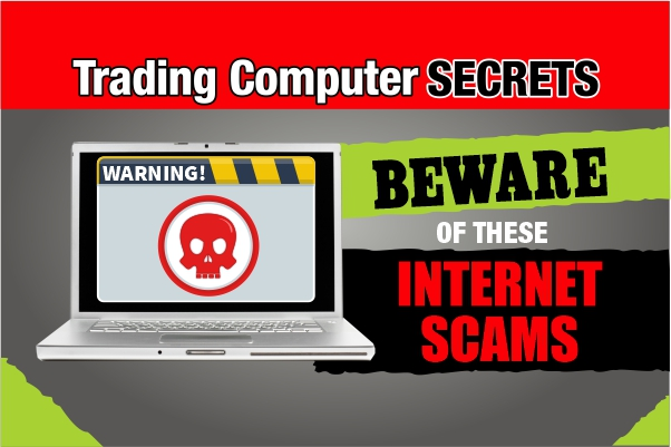 Beware of These Internet Scams