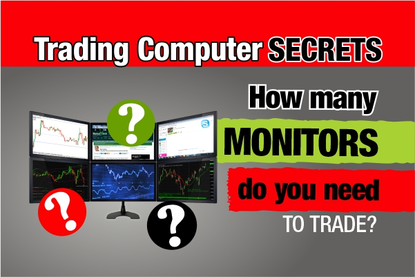 How Many Monitors Do You Need to Trade?